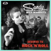 Sandy And The Wild Wombats: Devoted To Rock 'n' Roll