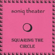 Soniq Theater: Squaring The Circle