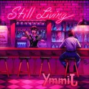 Still Living: Yimmj