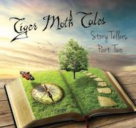 Tiger Moth Tales: Story Tellers: Part Two