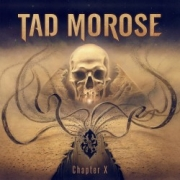 Tad Morose: Chapter X