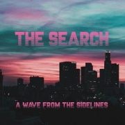 The Search: A Wave From The Sidelines
