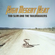 DVD/Blu-ray-Review: Too Slim & The Taildraggers - High Desert Heat