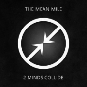 Two Minds Collide: The Mean Mile