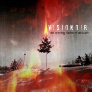 Visionoir: The Waving Flame Of Oblivion