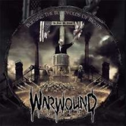 Review: Warwound - Burning The Blindfolds Of Bigots