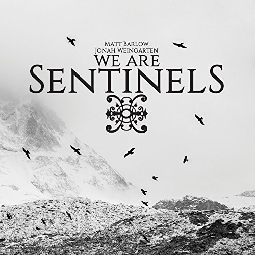 Review: We Are Sentinels - We Are Sentinels