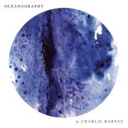 Review: Charlie Barnes - Oceanography