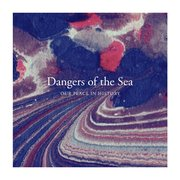 Dangers Of The Sea: Our Place in History