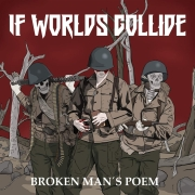 Review: If Worlds Collide - Broken Man's Poem