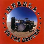 Nebula: Let It Burn / To The Center / Dos EP's