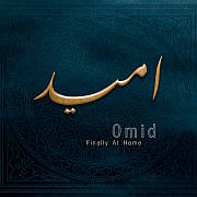 Omid: Finally At Home