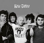 Rose Tattoo: Keef's Free – The Best Of Rose Tattoo