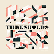 Mike Edel: Thresholds