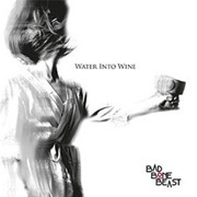 Review: Bad Bone Beast - Water Into Wine