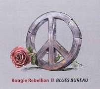 Blues Bureau: Boogie Rebellion