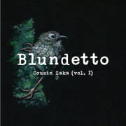 Blundetto: Cousin Zaka (Vol. I)