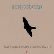 DVD/Blu-ray-Review: Ben Osborn - Letters From The Border
