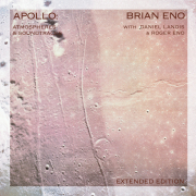 Brian Eno: Apollo: Atmospheres & Soundtracks - Extended Edition