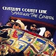 Chatham County Line: Sharing The Covers