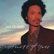 Review: Eagle-Eye Cherry - Streets Of You