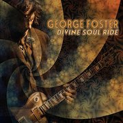Review: George Foster - Divine Soul Ride