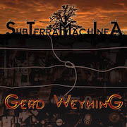Review: Gerd Weyhing - SubTerraMachIneA