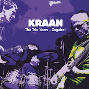 Kraan: The Trio Years – Zugabe!