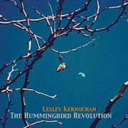 Lesley Kernochan: The Hummingbird Revolution