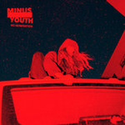 DVD/Blu-ray-Review: Minus Youth - No Generation (Vinyl)