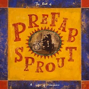 Prefab Sprout: A Life Of Surprises – The Best Of (1992) – Remastered Vinyl Edition