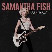 DVD/Blu-ray-Review: Samantha Fish - Kill Or Be Kind