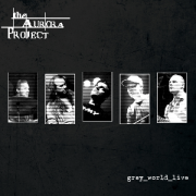 The Aurora Project: grey_world_live