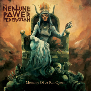 The Neptune Power Federation: Memoirs Of A Rat Queen