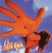The Quill: The Quill (1995) / Silver Haze (1999)