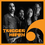 DVD/Blu-ray-Review: Trigger Hippy - Full Circle and Then Some