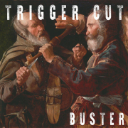 Trigger Cut: Buster