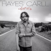 Hayes Carll: What It Is