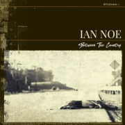 Ian Noe: Between The Country