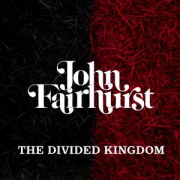 John Fairhurst: The Divided Kingdom