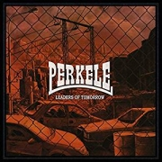 Perkele: Leaders Of Tomorrow