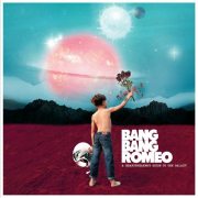 Bang Bang Romeo: A Heartbreaker's Guide To The Galaxy
