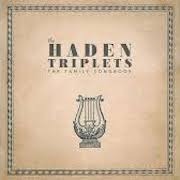 The Haden Triplets: The Family Songbook