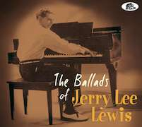 Jerry Lee Lewis: The Ballads Of Jerry Lee Lewis