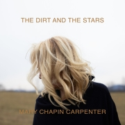 Mary Chapin Carpenter: The Dirt And The Stars