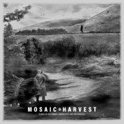 Mosaic: Harvest: Songs of Autumnal Landscapes and Melancholy