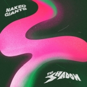 Review: Naked Giants - The Shadow