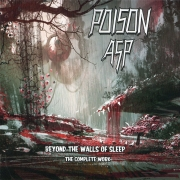 Poison Asp: Beyond The Walls Of Sleep – The Complete Work