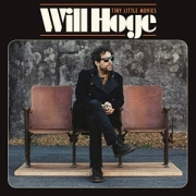 Will Hoge: Tiny Little Movies