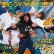 Ziggy Marley: More Family Time